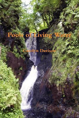Pools of Living Water 9780956157317