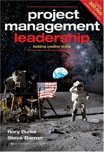 Project Management Leadership: Building Creative Teams 9780958273350