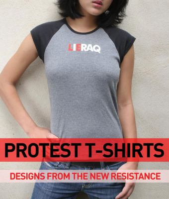 Protest T-Shirts: Designs from the Cult Independents 9780955339899