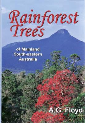 Rainforest Trees of Mainland South-Eastern Australia