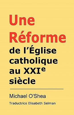 Rforme de L'Glise Catholique Au Xxie Sicle? 9780955887857