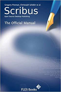 Scribus: Open-Source Desktop Publishing 9780956078001