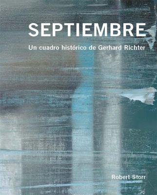 Septiembre: Un Cuadro Historico de Gerhard Richter 9780956404145