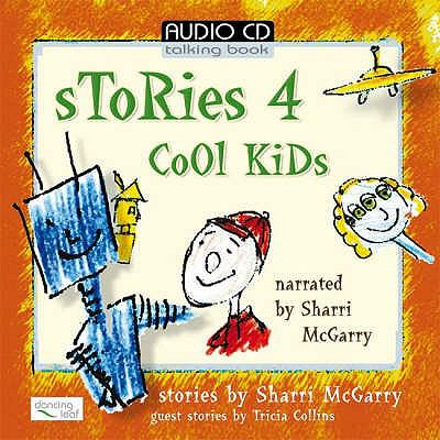 Stories 4 Cool Kids 9780955258305