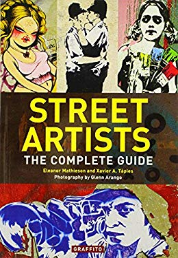 Street Artists: The Complete Guide 9780956028419