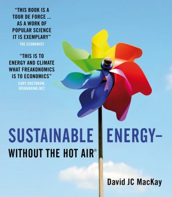 Sustainable Energy - Without the Hot Air 9780954452933