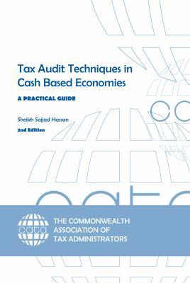 Tax Audit Techniques in Cash Based Economies: A Practical Guide 9780955354045