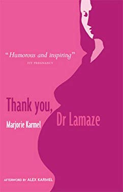 Thank You, Dr Lamaze 9780953096480