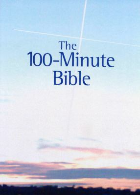 The 100-Minute Bible 9780955132476