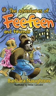 The Adventures of Feefeen and Friends 9780957581418