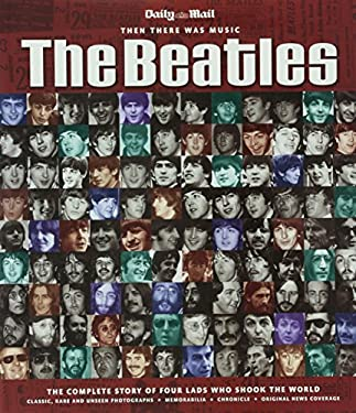 """The """"Beatles"""": The Complete Story of Four Lads Who Shook the World"""