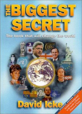 The Biggest Secret: The Book That Will Change the World 9780952614760