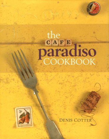 The Cafe Paradiso Cookbook 9780953535309