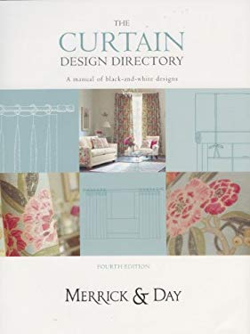 The Curtain Design Directory: A Manual of Black-And-White Designs 9780953526772