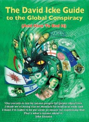 The David Icke Guide to the Global Conspiracy: And How to End It 9780953881086
