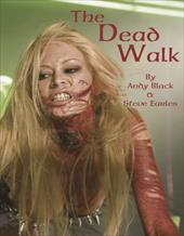 The Dead Walk 4255259