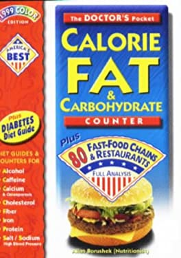 The Doctor's Pocket Calorie, Fat & Carbohydrate Counter: Plus 70 Fast-Food Chains & Restaurants 9780958799195