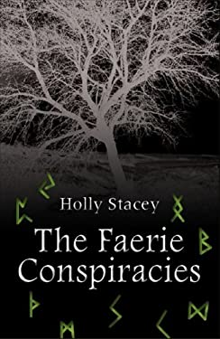The Faerie Conspiracies 9780956036308