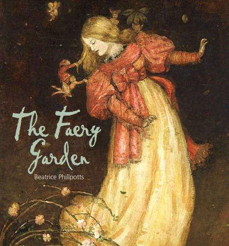 The Faery Garden 9780956444837