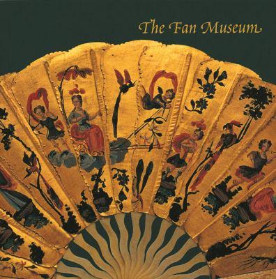 The Fan Museum 9780954031916