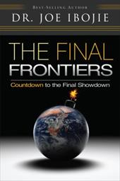 The Final Frontiers: Countdown to the Final Showdown