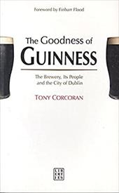 The Goodness of Guinness: The Brewery, Its People and the City of Dublin promo code 2016
