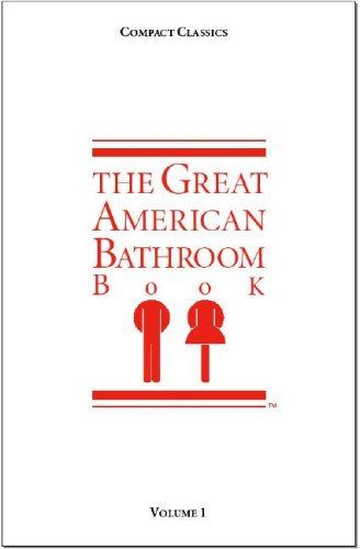 The Great American Bathroom Book, Volume 1 9780953735778