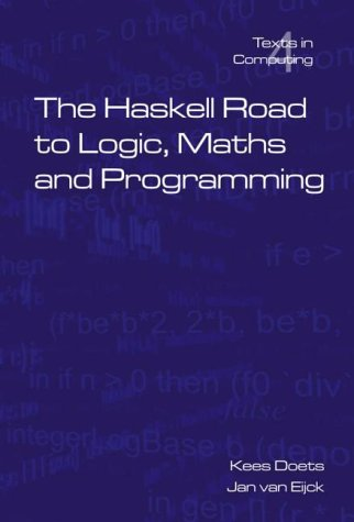 The Haskell Road to Logic, Maths and Programming 9780954300692