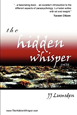 The Hidden Whisper: 2nd Edition 9780955911415