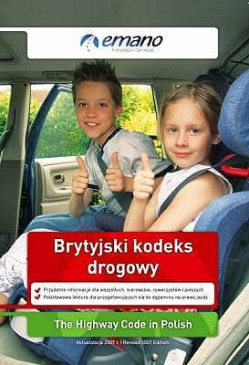 The Highway Code in Polish: Brytyjski Kodeks Drogowy 9780955662461