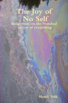 The Joy of No Self 9780955981906
