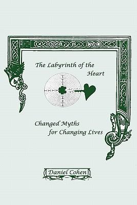The Labyrinth of the Heart 9780951385128