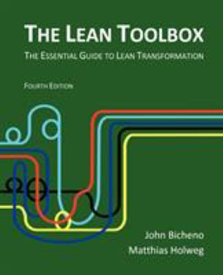 The Lean Toolbox: The Essential Guide to Lean Transformation 9780954124458