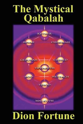 The Mystical Qabalah 9780955693243