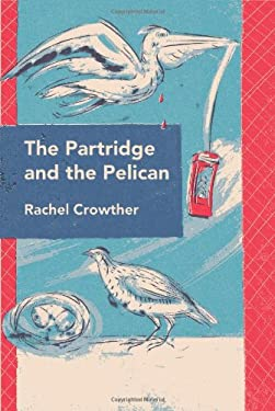 The Partridge and the Pelican 9780956517791