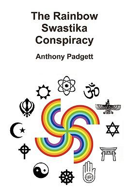 The Rainbow Swastika Conspiracy 9780956158703