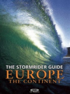 The Stormrider Guide: Europe: The Continent 9780953984039