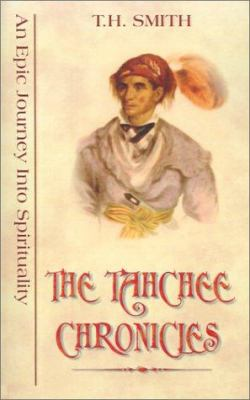 The Tahchee Chronicles: An Epic Journey Into Spirituality