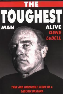 The Toughest Man Alive 9780953176649