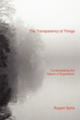 The Transparency of Things 9780955829055