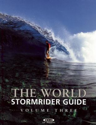 The World Stormrider Guide, Volume Three 9780953984060