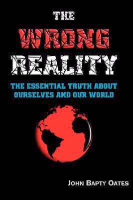 The Wrong Reality 9780955150326