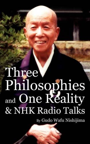 Three Philosophies and One Reality & Nhk Radio Talks 9780956299925