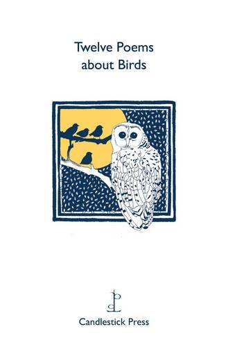 Twelve Poems About Birds 9780955894497