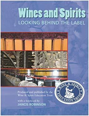 WINES & SPIRITS LOOKING BEHIND THE LABEL 9780951793688