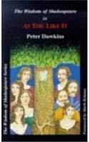Wisdom of Shakespeare in as You Like It 9780953289011