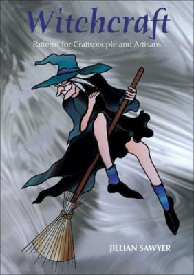 Witchcraft: Patterns for Craftspeople and Artisans 9780958198844