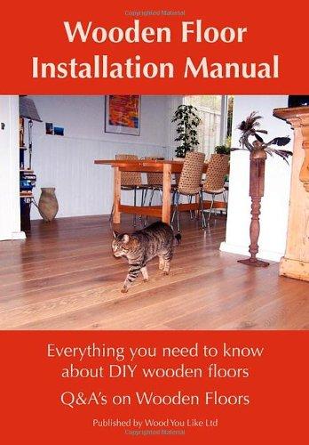 Wooden Floor Installation Manual 9780955347344