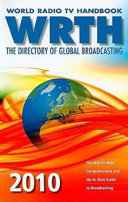 World Radio TV Handbook: The Directory of Global Broadcasting 9780955548123