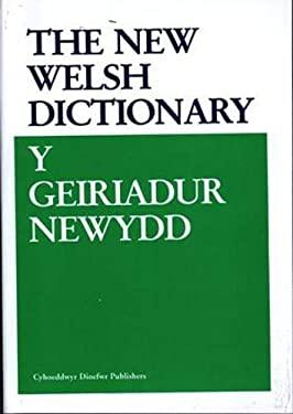 Y Geiriadur Newydd =: The New Welsh Dictionary 9780953855438